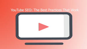 youtube seo the best practices